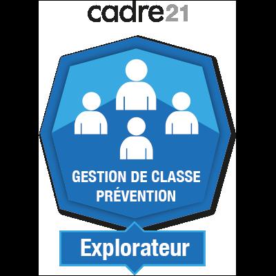 Gestion de classe - Prévention 1 - Explorateur