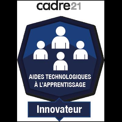 Aides technologiques à l'apprentissage 4 - Innovateur