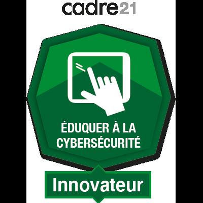 Éduquer à la cybersécurité 4 – Innovateur
