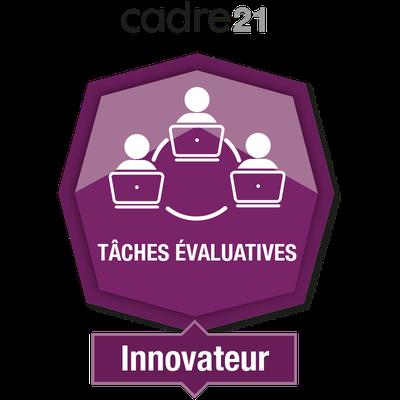 Tâches évaluatives en FAD 4 – Innovateur