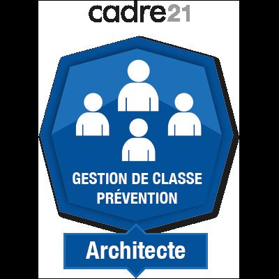 Gestion de classe - Prévention 2 - Architecte