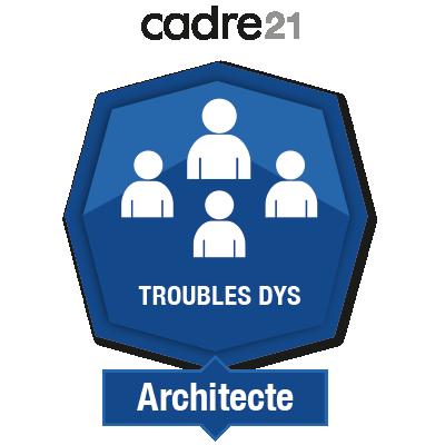 Soutenir l'apprenant ayant un trouble dys 2 - Architecte