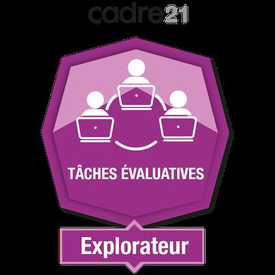 Tâches évaluatives en FAD 1 – Explorateur