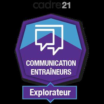 Communication Entraîneurs 1 - Explorateur