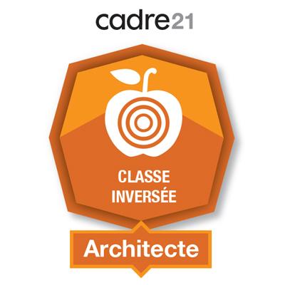 Classe inversée 2 - Architecte