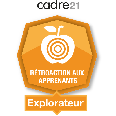 Rétroaction aux apprenants 1 - Explorateur badge émis à guerette.nancy@cscapitale.qc.ca