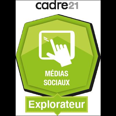 Médias sociaux 1 - Explorateur badge émis à guylaine.fournier@nbed.nb.ca