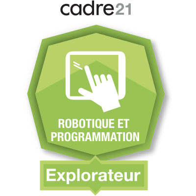 Robotique et programmation 1 – Explorateur badge émis à manon.couture@csda.ca