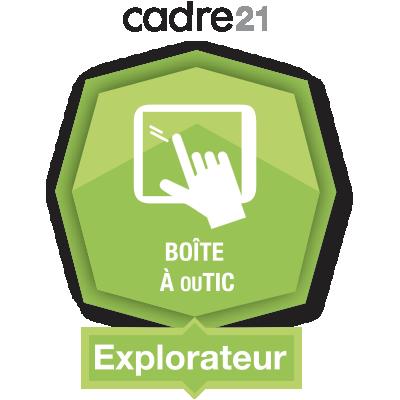 Boîte à ouTIC 1 - Explorateur badge émis à guillaume.beaulieu@cscotesud.qc.ca