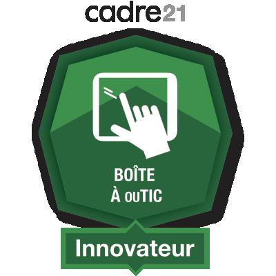 Boîte à ouTIC 4 - Innovateur badge émis à chantal.nolet@csbe.qc.ca