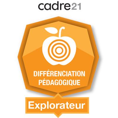 Différenciation pédagogique 1 - Explorateur badge émis à eagomez.qcn@ecolevision.com