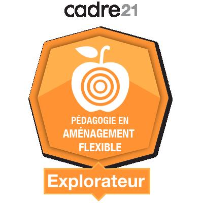 Pédagogie en aménagement flexible 1 - Explorateur badge émis à condeescue@villamaria.qc.ca