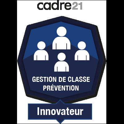 Gestion de classe - Prévention 4 - Innovateur