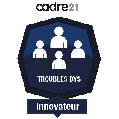 Soutenir l'apprenant ayant un trouble dys 4 - Innovateur